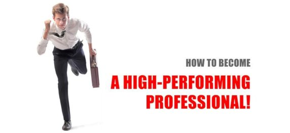 Steps to Becoming a High Performer at Work