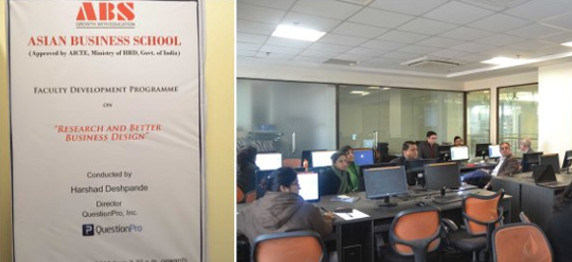 """""""QUESTION PRO"""" CONDUCTED FACULTY DEVELOPMENT PROGRAM IN ASIAN BUSINESS SCHOOL, NOIDA"""