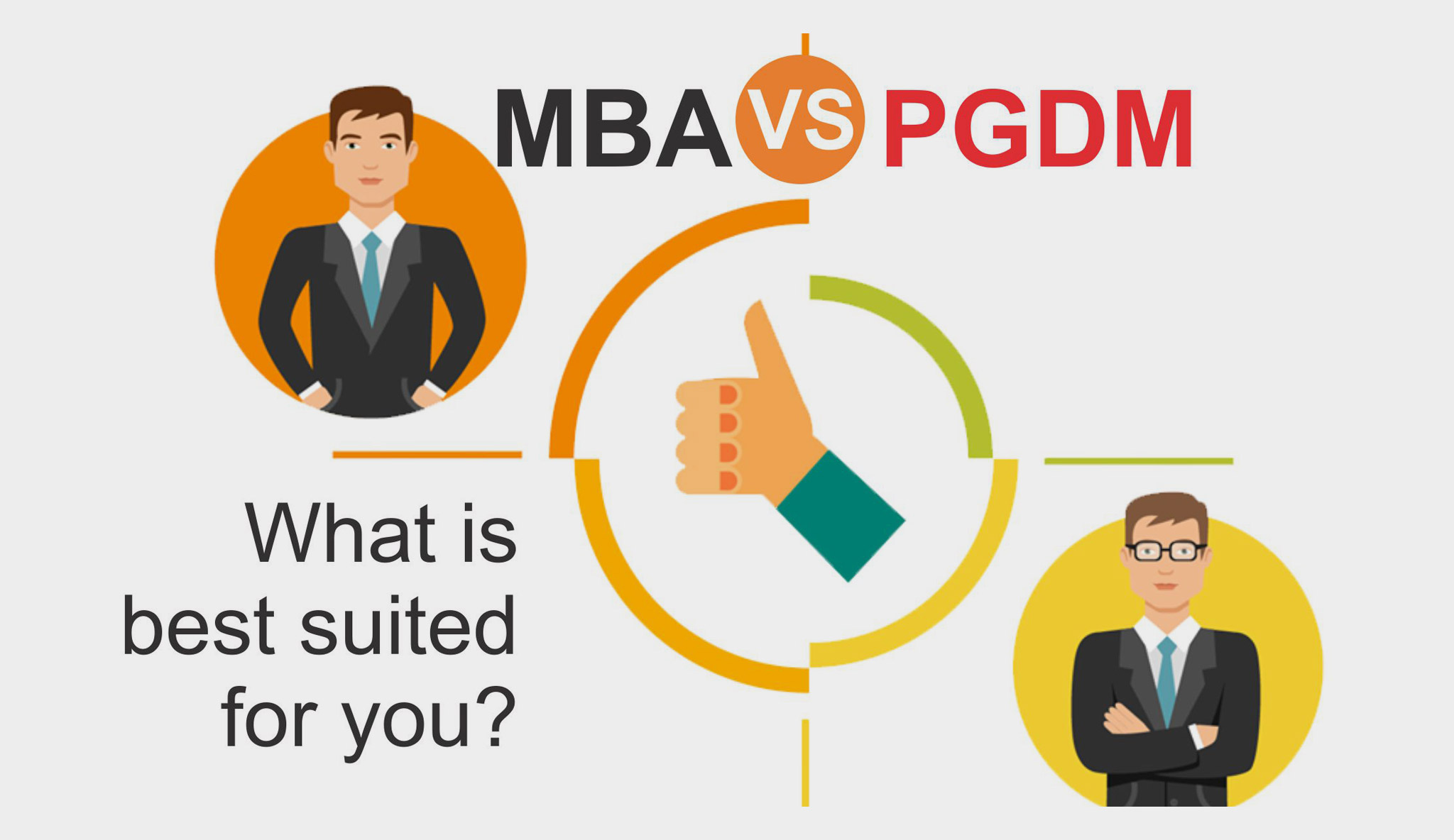 MBA v/s PGDM: What is best suited for you?