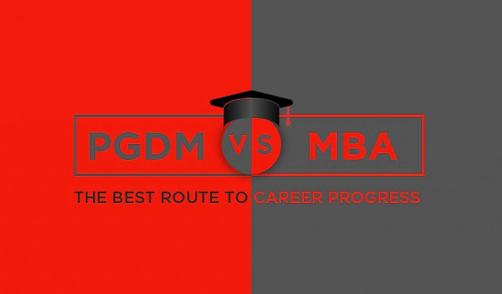 MBA vs PGDM: The dilemma of choice!