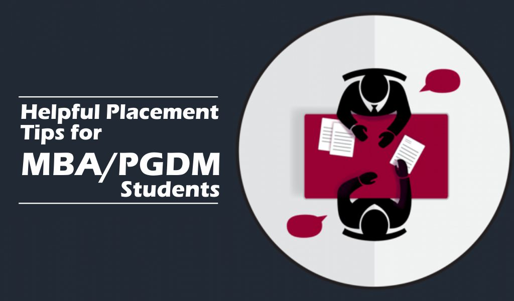 Helpful Placement Tips for MBA/PGDM students
