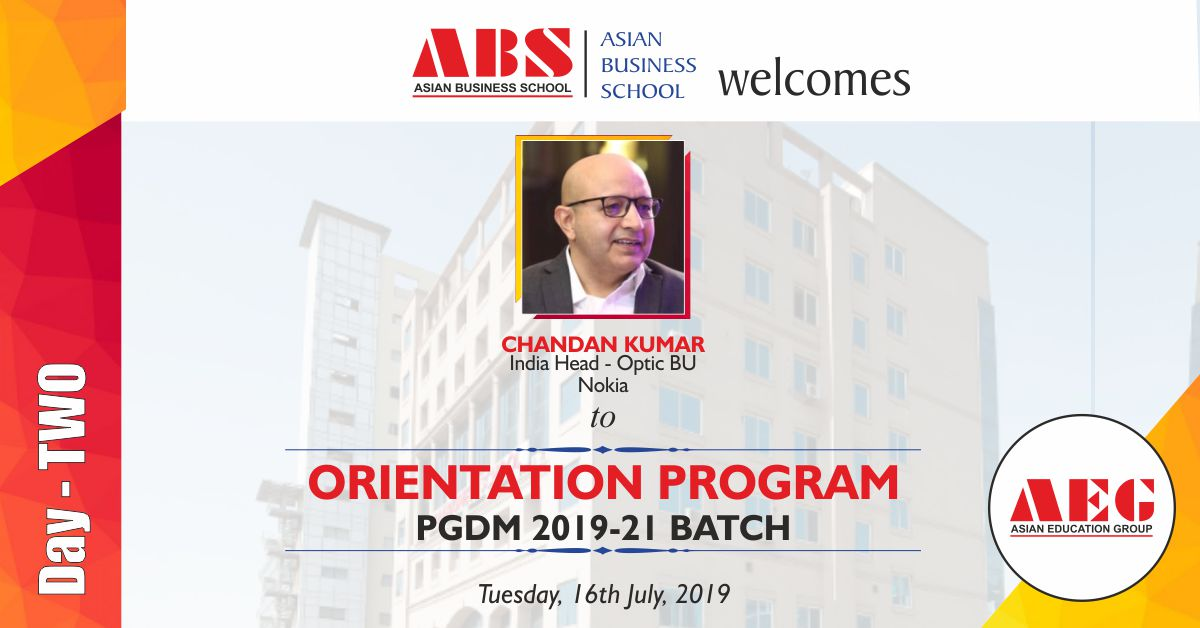 Mr. Chandan Kumar, India Head for Optics at Nokia, to be the Eminent Guest at ABS PGDM Orientation Program 2019!