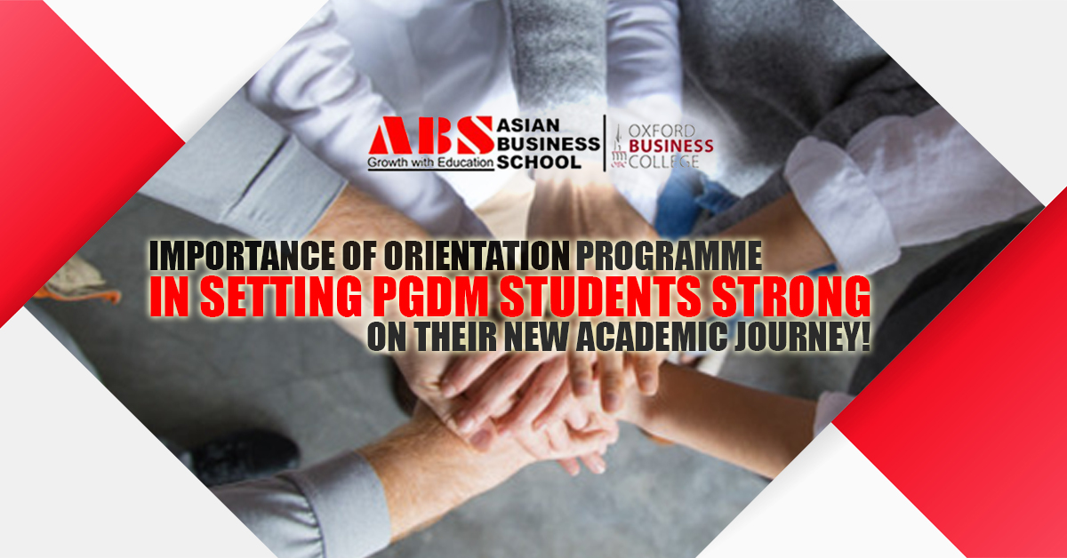 Importance of Orientation Programme in Setting PGDM Students Strong on Their New Academic Journey!