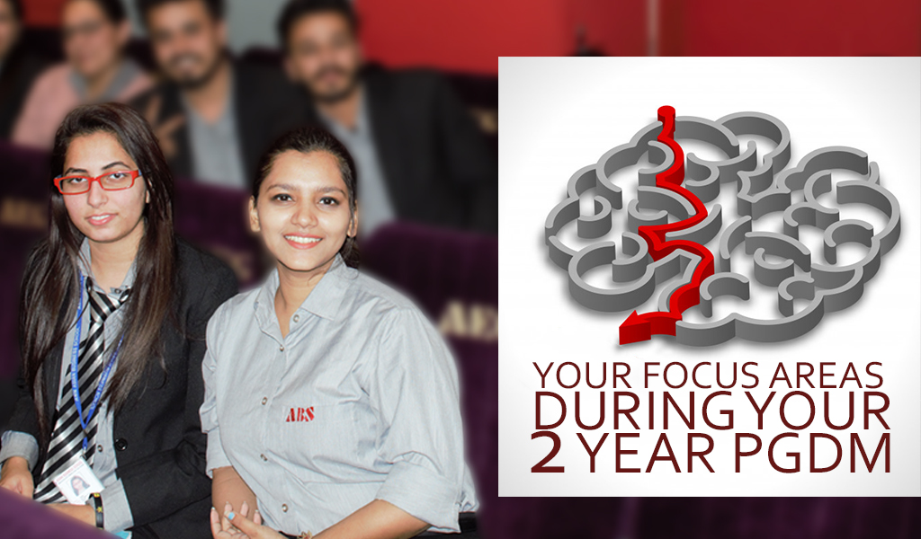 Your Focus Areas During Your 2 Year PGDM If You Have an Entrepreneurial Mindset