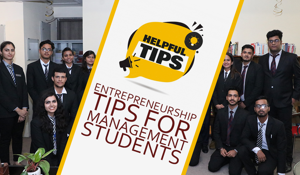 Entrepreneurship Tips for Management Students