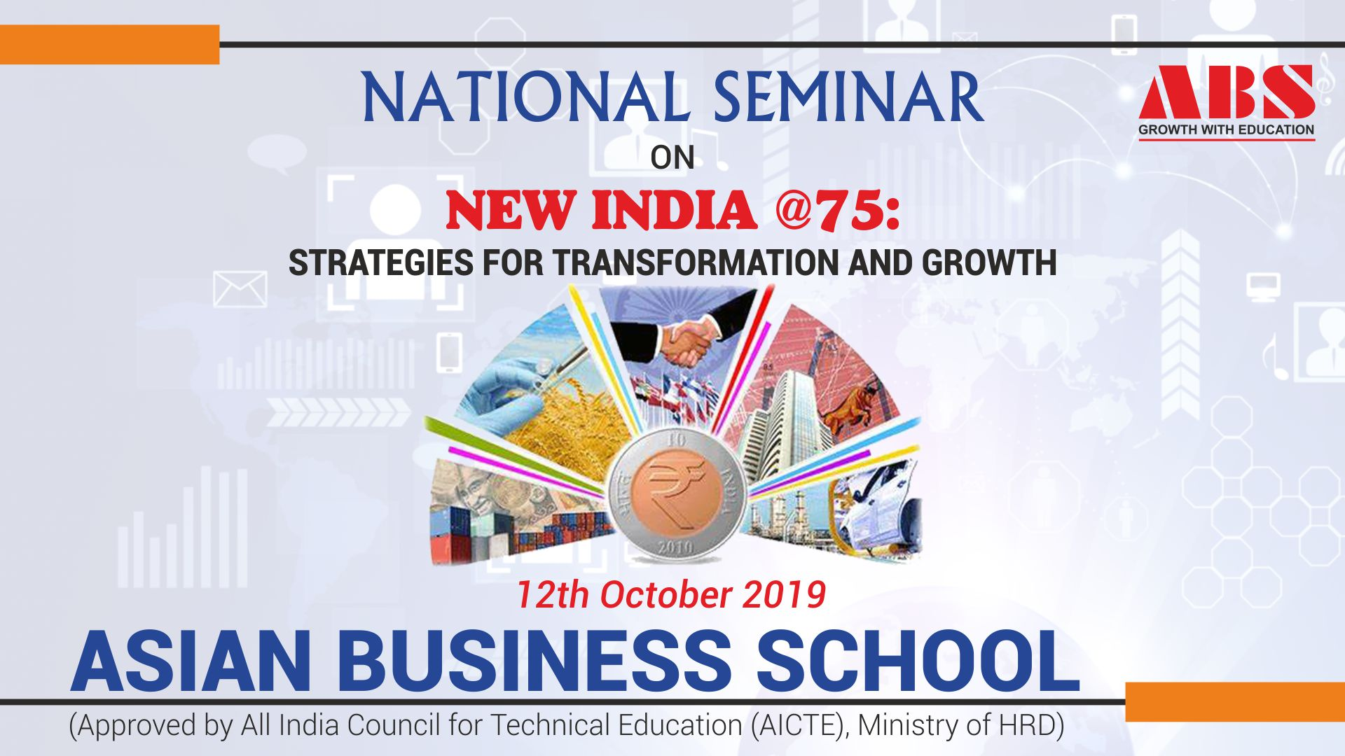 ABS NATIONAL SEMINAR ON NEW INDIA @75, STRATEGIES FOR TRANSFORMATION AND GROWTH