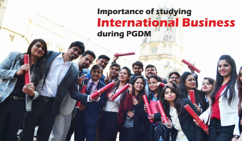 Importance of studying International Business during PGDM