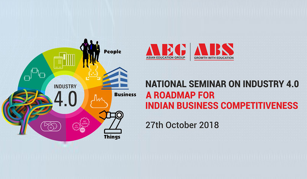 """ABS National Seminar on """"Industry 4.0: A Roadmap for Indian Business Competitiveness"""""""