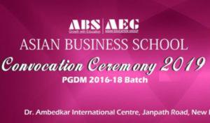 ABS Convocation Ceremony 2019   Saturday, 27th April 2019   Dr. Ambedkar International Centre, Janpath Road, New Delhi