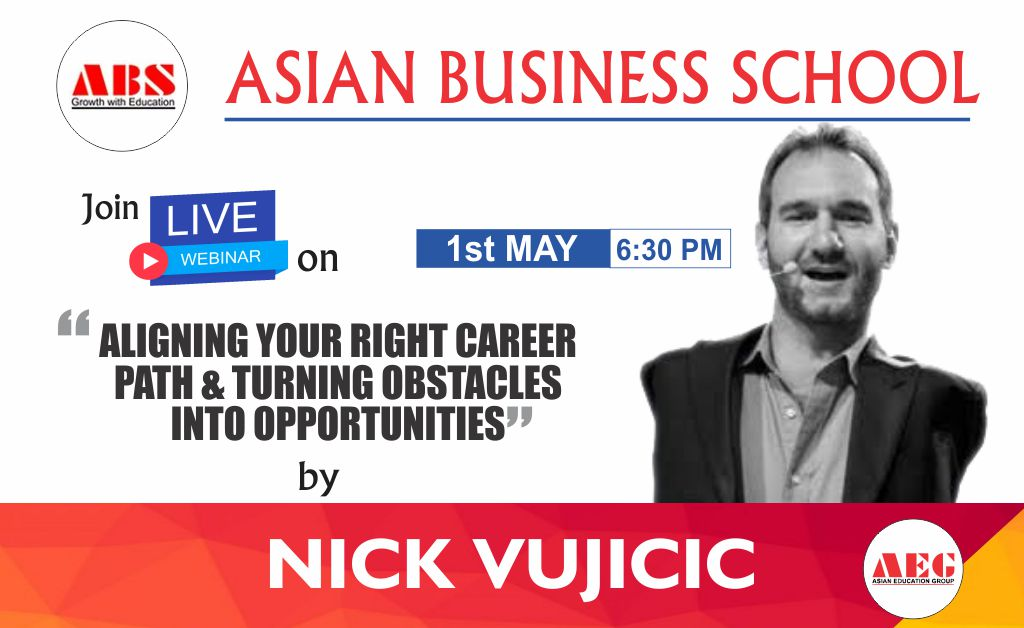 ABS to organize a Live WEBINAR on 'ALIGNING YOUR CAREER PATH & TURNING OBSTACLES INTO OPPORTUNITIES' by World-Renowned Motivational Speaker, NICK VUJICIC