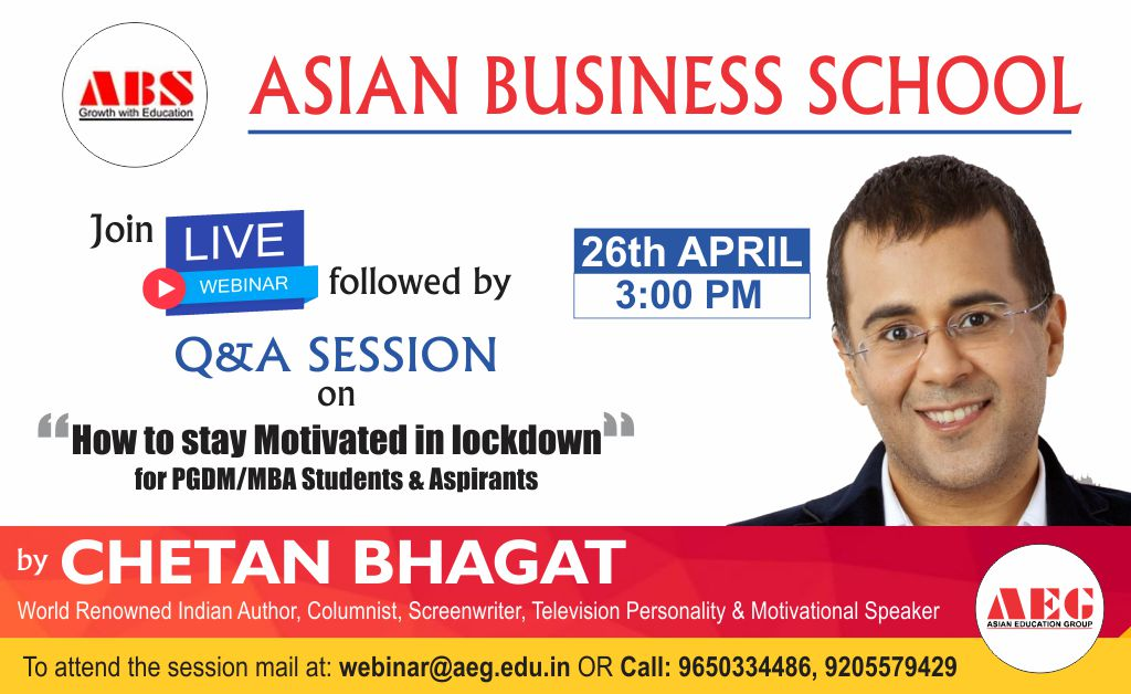 "AEG to organize a WEBINAR on ""HOW TO STAY MOTIVATED IN LOCKDOWN"" For PGDM/MBA Students and Aspirants by Renowned Indian author & motivational speaker, CHETAN BHAGAT!"