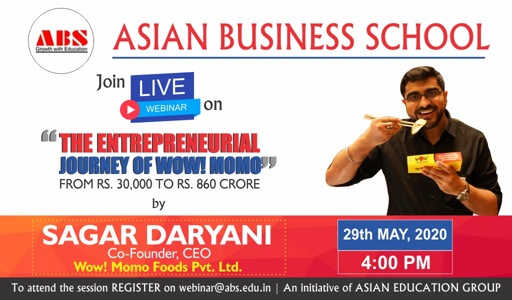 ABS to Organize a Live Session on 'The Entrepreneurial Journey of Wow! Momo' by Sagar Daryani