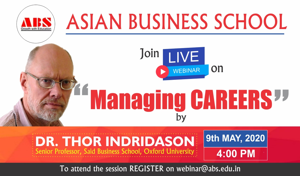 Asian Business School to Organize a Live WEBINAR on 'Managing Careers' by Dr. Thor Indridason