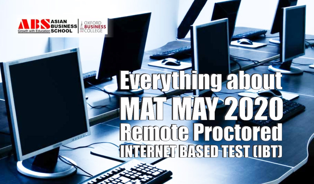 """Here's everything you need to know about MAT May 2020 """"Remote Proctored Internet Based Test (IBT)"""""""