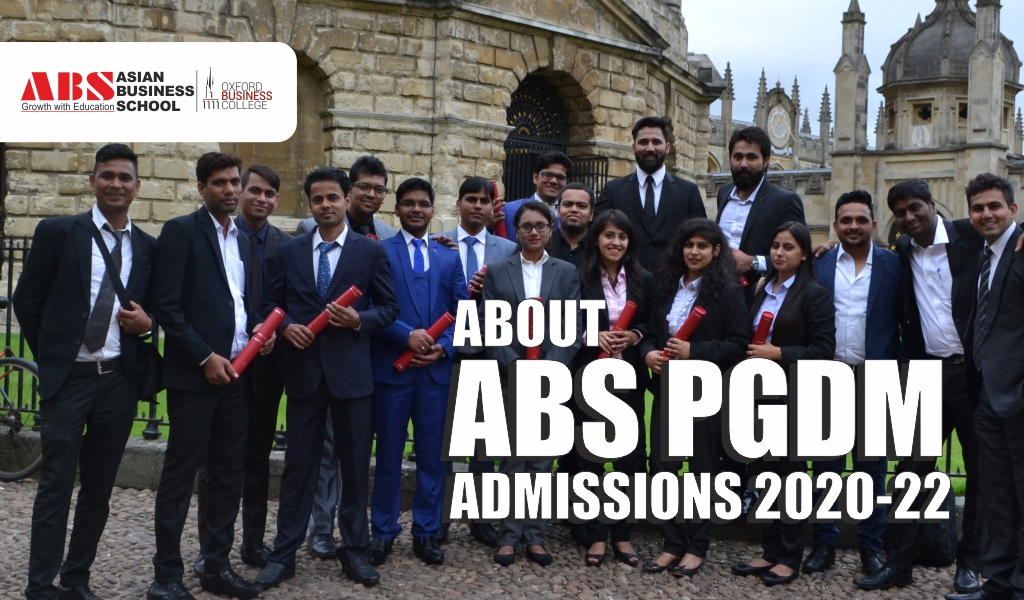 Things to know about ABS PGDM Admissions 2020-22