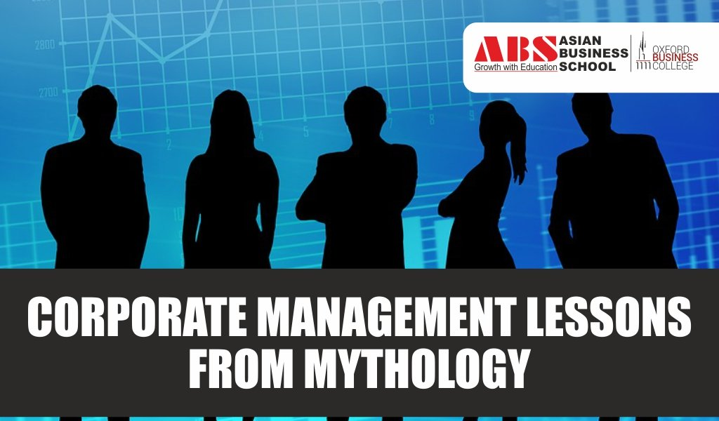 Corporate Management Lessons from Mythology: Fundamental ingredients for PGDM/MBA qualification