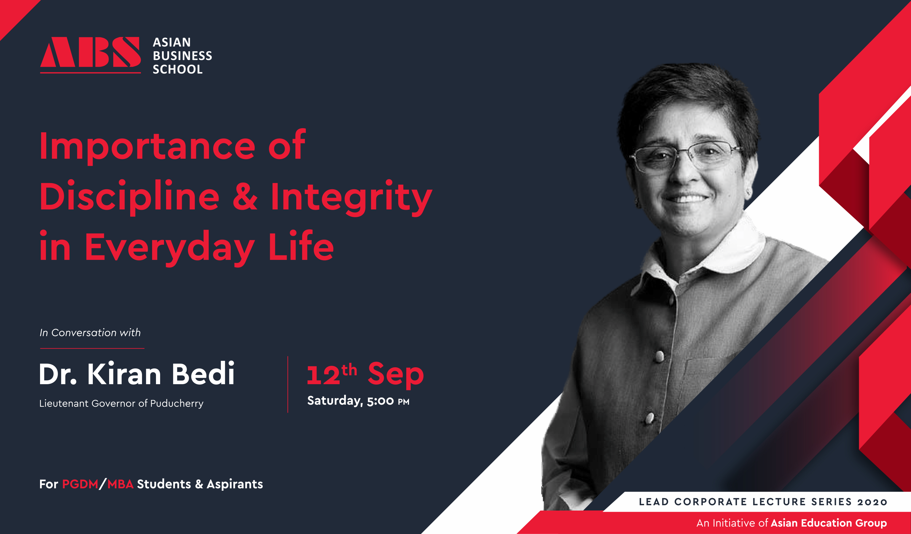 """ABS to organize a Live WEBINAR on """"Importance of Discipline & Integrity in Everyday Life"""" by Dr. Kiran Bedi, Lieutenant Governor of Puducherry!"""
