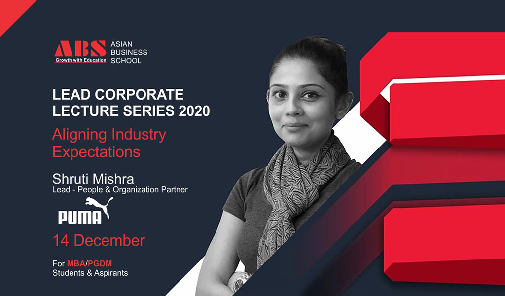 """Ms. SHRUTI MISHRA, Lead-People & Organization Partner, PUMA Group offers an outstanding live session on """"ALIGNING INDUSTRY EXPECTATIONS"""" for ABS PGDM students!"""