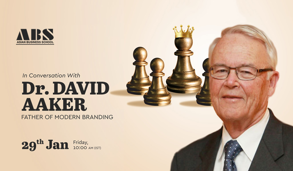 "ABS to Organize a Live Interactive Session with Dr. DAVID AAKER – ""The Father of Modern Branding"" – on Friday, 29th January 2021 at 10:00 am!"