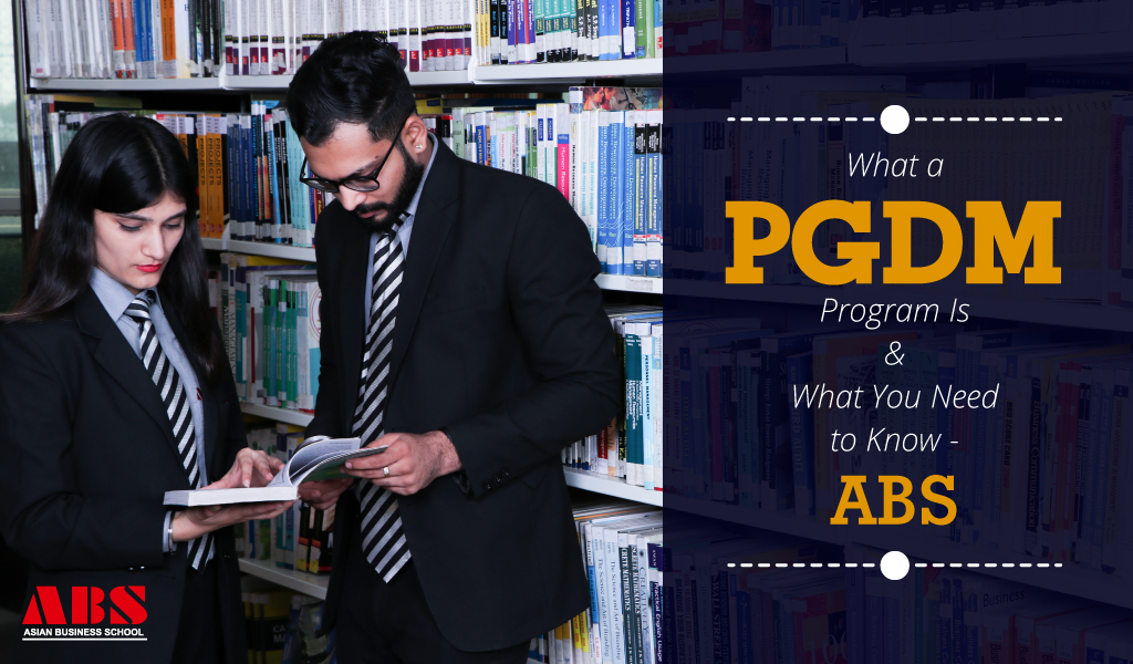 What a PGDM Program Is and What You Need to Know