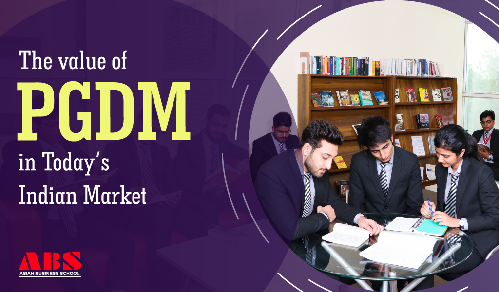 Value of PGDM in Today's Indian Market