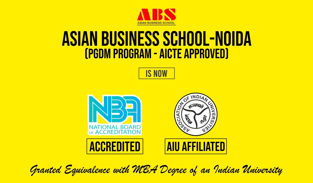 Asian Business School (ABS) wins yet another achievement on its credentials; its flagship PGDM programme granted equivalence to MBA by Association of Indian Universities (AIU)!