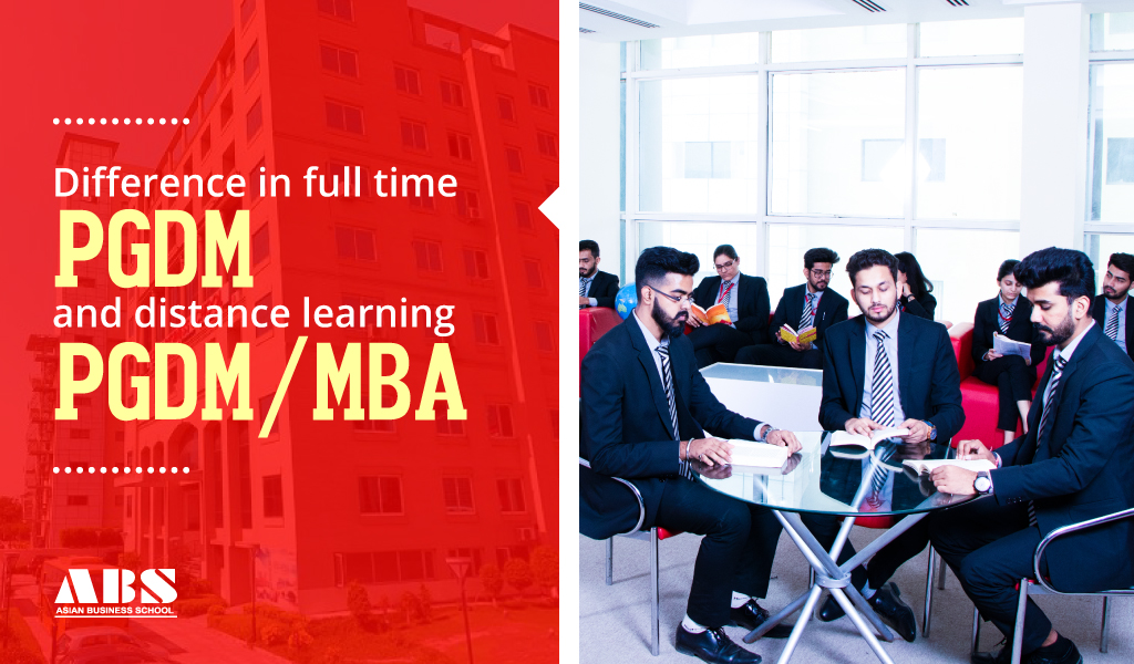 Difference in full time PGDM and distance learning PGDM/MBA
