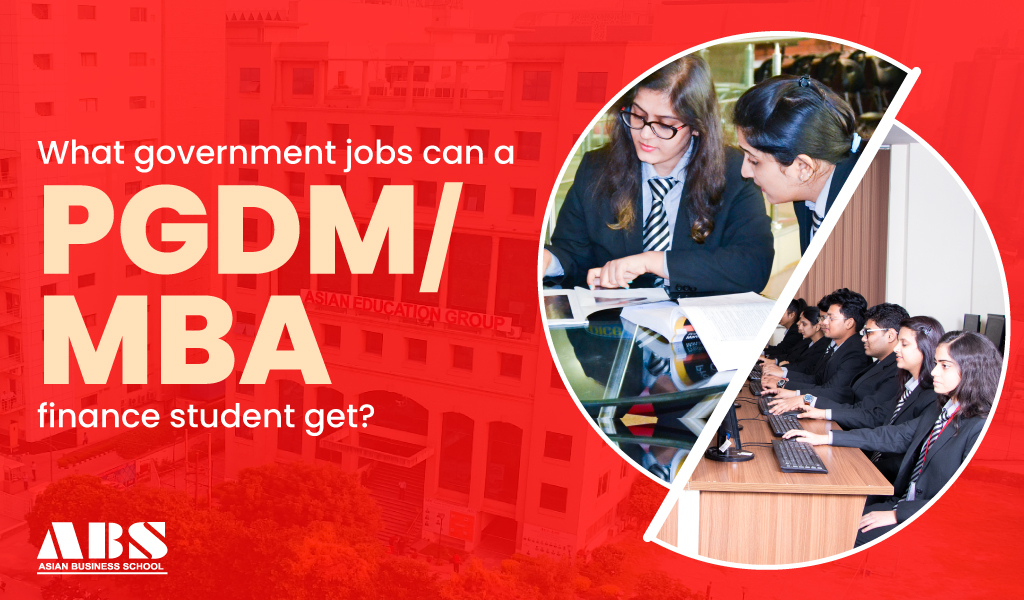 What government jobs can a PGDM/MBA Finance student get?