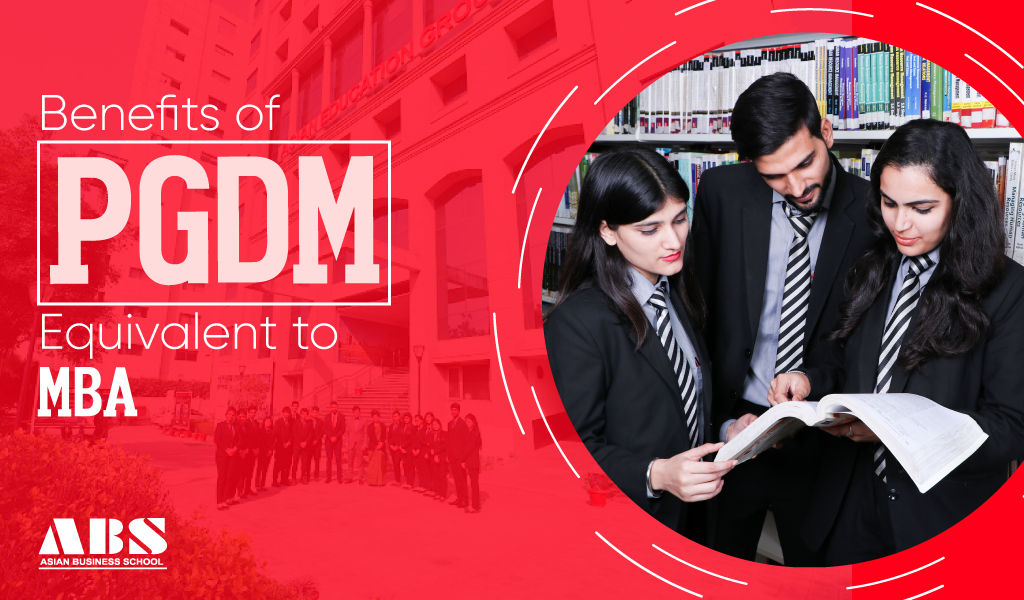 Benefits of PGDM Equivalent to MBA