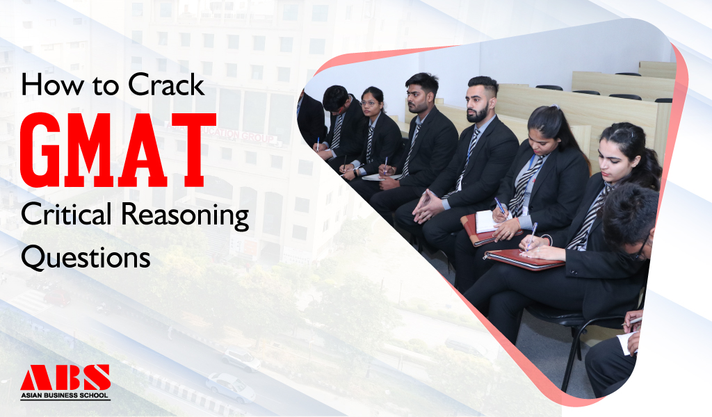 Tips for Cracking GMAT Critical Reasoning Questions