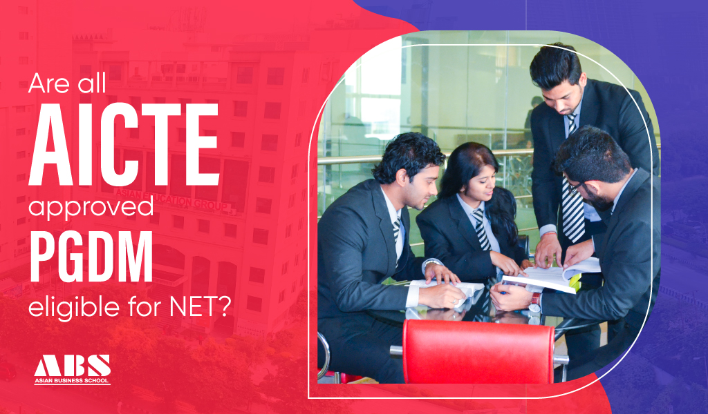 Are all AICTE approved PGDM eligible for NET?