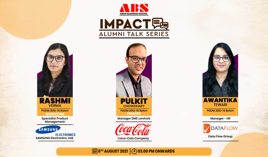 ABS IMPACT-Alumni Talk Series-Campus to Corporate with great effect